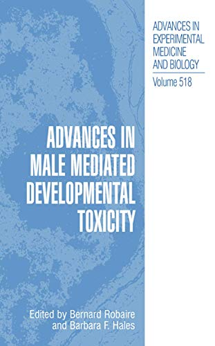 advances-in-male-mediated-developmental-toxicity-advances-in-experimental-medicine-and-biology