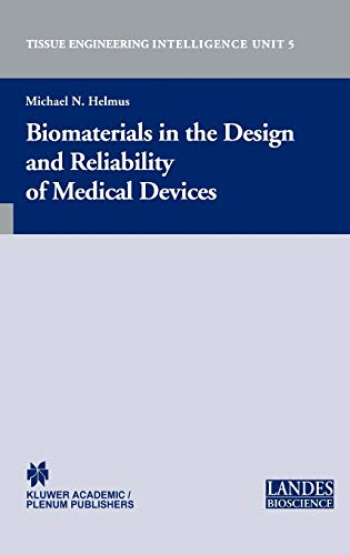 biomaterials-in-the-design-and-reliability-of-medical-devices