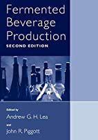Fermented Beverage Production by Andrew G.H.…