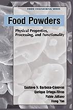 Food Powders: Physical Properties,…