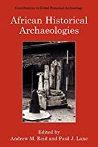 African Historical Archaeologies…