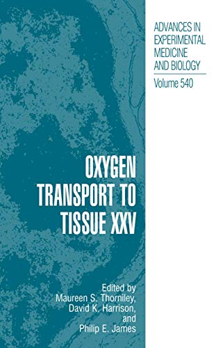 oxygen-transport-to-tissue-xxv-advances-in-experimental-medicine-and-biology-v-25