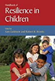 Goldstein, Sam: Handbook of Resilience in Children