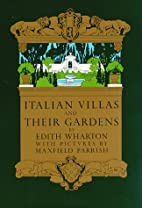 Italian Villas and Their Gardens by Edith…