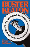 Keaton, Buster: My Wonderful World of Slapstick