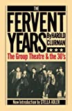 Harold Clurman: The Fervent Years: The Group Theatre And The Thirties (Da Capo Paperback)