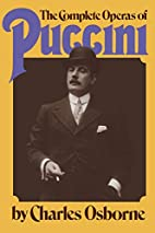 The Complete Operas of Puccini: A Critical…