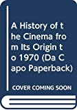 Rhode, Eric: A History of the Cinema from Its Origin to 1970