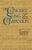 Osborne, Charles: The Concert Song Companion: A Guide to the Classical Repertoire