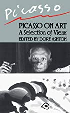 Picasso On Art (Da Capo Paperback) by Pablo…