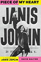 Piece Of My Heart: A Portrait of Janis…