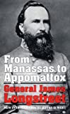 Longstreet, James: From Manassas to Appomattox: Memoirs of the Civil War in America