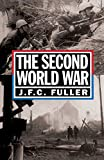 Fuller, J.F.C., Major: The Second World War, 1939-45: A Strategical and Tactical History