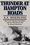 Hoehling, A. A.: Thunder at Hampton Roads