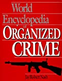 Nash, Jay Robert: World Encyclopedia of Organized Crime