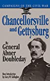 Doubleday, Abner: Chancellorsville And Gettysburg (Campaigns of the Civil War)