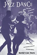 Jazz Dance: The Story Of American Vernacular…