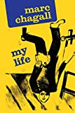 Chagall, Marc: My Life