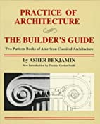 Practice of Architecture and the Builder's…