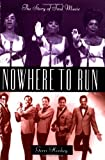Hirshey, Gerri: Nowhere to Run : The Story of Soul Music