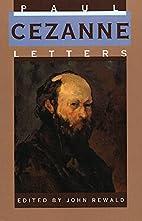 Paul Cezanne, Letters by Paul Cézanne