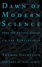 Dawn of Modern Science: From the Ancient…