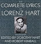 The Complete Lyrics Of Lorenz Hart by Lorenz…