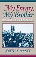 My Enemy, My Brother: Men and Days of…