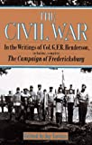 Henderson, G. F.: The Civil War: In the Writings of Colonel G. F. R. Henderson