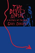 The Devil's Music: A History of the Blues by…