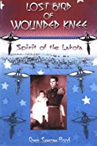 Lost Bird of Wounded Knee: Spirit of the…