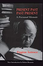 Present Past, Past Present: A Personal…