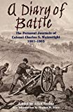 Nevins, Allan: A Diary of Battle: The Personal Journals of Colonel Charles S. Wainwright, 1861-1865