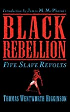 Black Rebellion: Five Slave Revolts by…