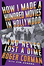 How I Made a Hundred Movies in Hollywood and…