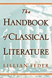 Feder, Lillian: The Handbook of Classical Literature