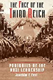 Fest, Joachim C.: The Face of the Third Reich: Portraits of the Nazi Leadership