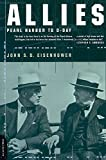 Eisenhower, John S.D.: Allies: Pearl Harbor to D-Day