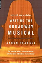 Writing the Broadway Musical by Aaron…