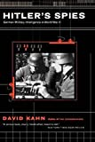 Kahn, David: Hitler&#39;s Spies: German Military Intelligence in World War II