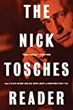 Tosches, Nick: The Nick Tosches Reader