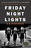 Bissinger, H. G.: Friday Night Lights: A Town, a Team, a Dream