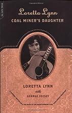 Loretta Lynn - Coal Miner's Daughter by…