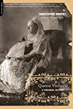 Hibbert, Christopher: Queen Victoria: A Personal History