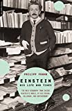 Frank, Philipp: Einstein: His Life and Times