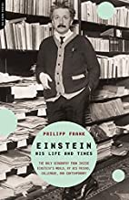 Einstein: His Life and Times by Philipp…