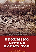 Storming Little Round Top: The 15th Alabama…