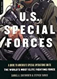 Southworth, Samuel A.: U.S. Special Forces: A Guide to America&#39;s Special Operations Units  The World&#39;s Most Elite Fighting Force