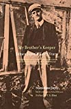 Joyce, Stanislaus: My Brother&#39;s Keeper: James Joyce&#39;s Early Years