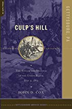 Culp's Hill: Gettysburg, PA: The Attack and…